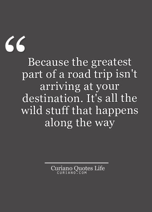 Super Romantic Quotes  25 best Road trip quotes on Pinterest