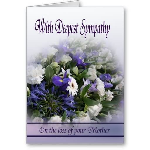 Sympathy Quotes For Loss Of Mother  deepest sympathy messages mother