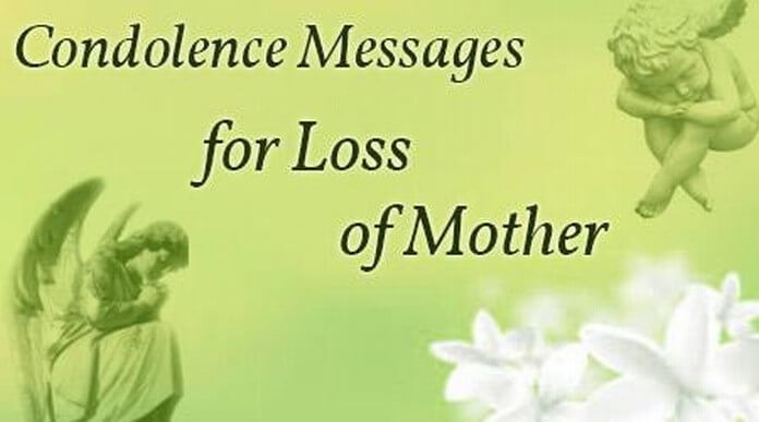 Sympathy Quotes For Loss Of Mother  Condolence Messages for Loss of Mother Sympathy Messages