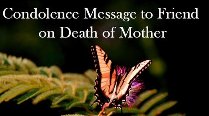 Sympathy Quotes For Loss Of Mother  Condolence Messages