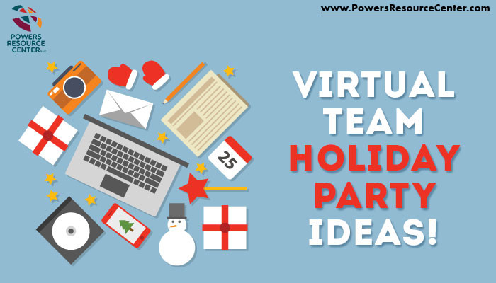 Team Holiday Party Ideas  Virtual Team Holiday Party Ideas Powers Resource Center