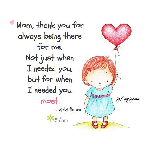Thank You Mother Quotes  Mom thank you for always being there for me Not just