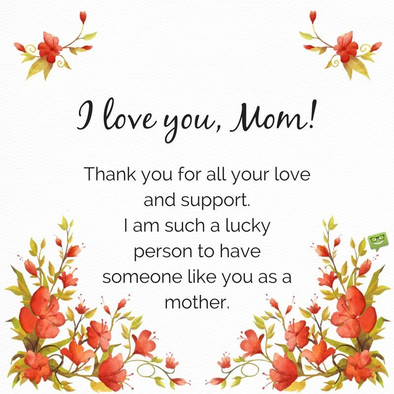 """Thank You Mother Quotes  """"I Love You"""" ♥ Messages and Quotes for my Mother and Father"""