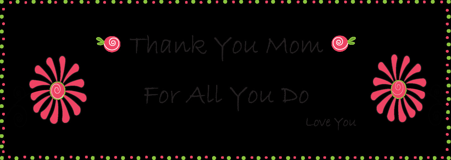 Thank You Mother Quotes  A Thank You Letter To The Best Mom Ever