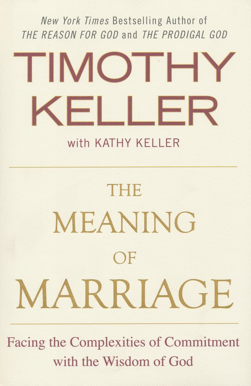 The Meaning Of Marriage Quotes  Book Review The Meaning Marriage By Timothy & Kathy