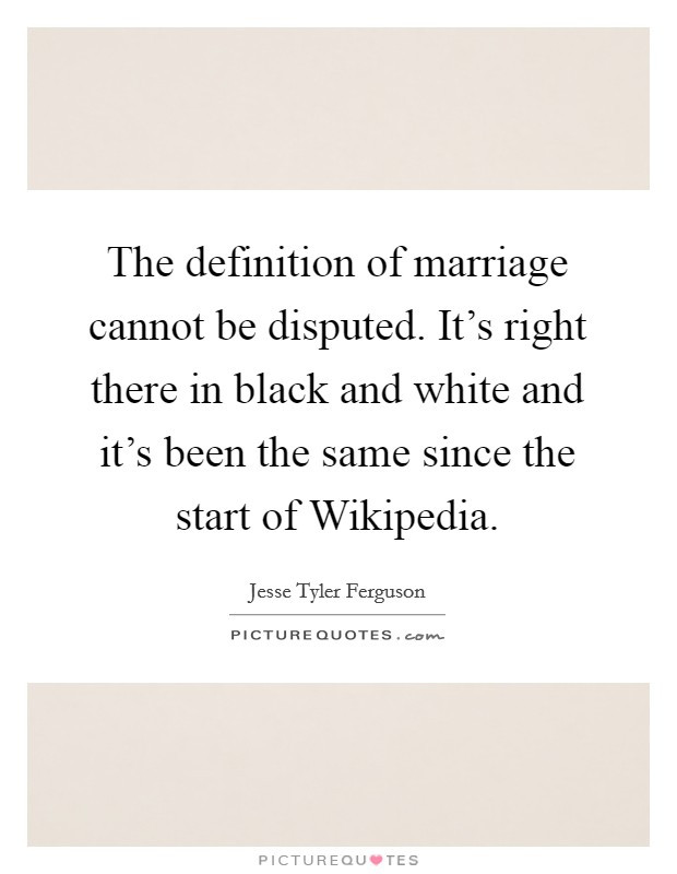 The Meaning Of Marriage Quotes  Definition Marriage Quotes & Sayings