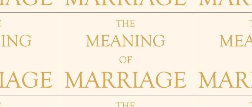 The Meaning Of Marriage Quotes  The Meaning Marriage Tim Keller Quotes QuotesGram