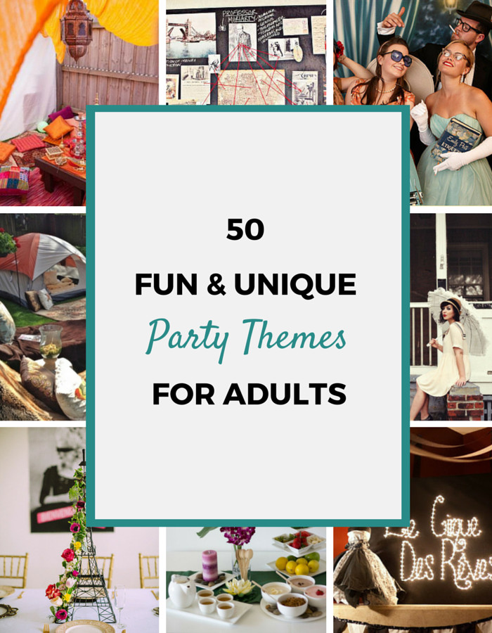 Themed Dinner Party Ideas For Adults  50 Party Themes For Adults Party Ideas