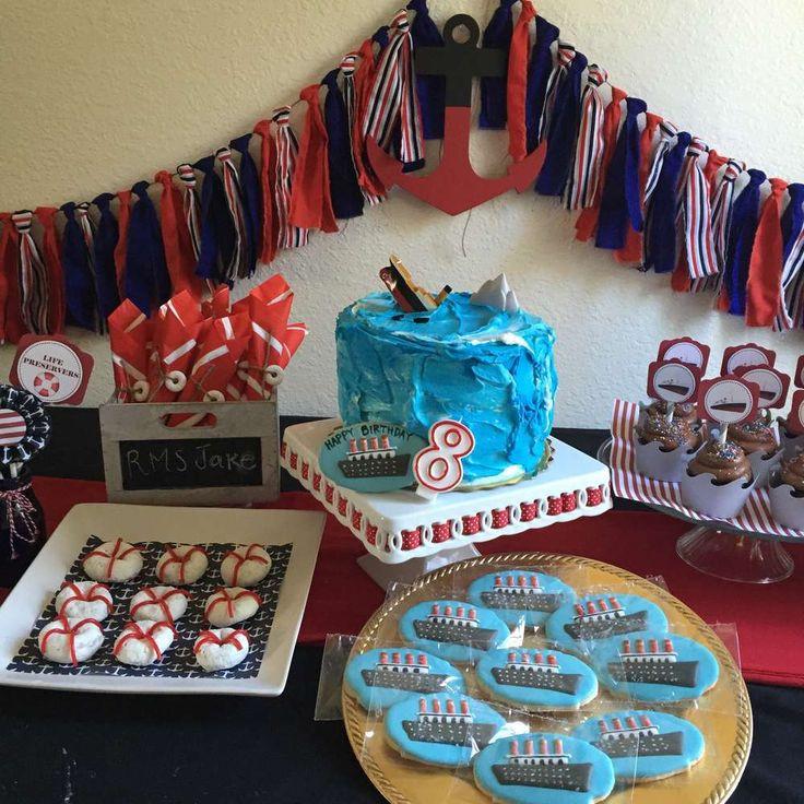 Titanic Birthday Party  Titanic Birthday Party Ideas
