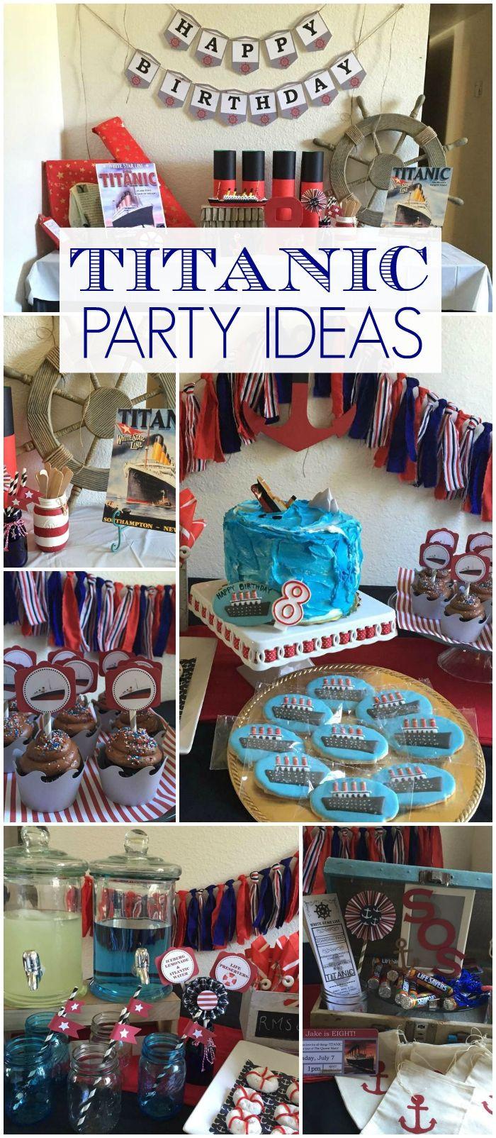 "Titanic Birthday Party  Titanic Birthday ""Jake s Titanic Birthday Party"