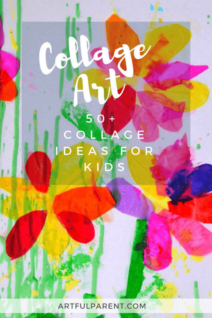 Toddler Artwork Ideas  Collage Art Ideas for Kids 50 Fun Collage Activities