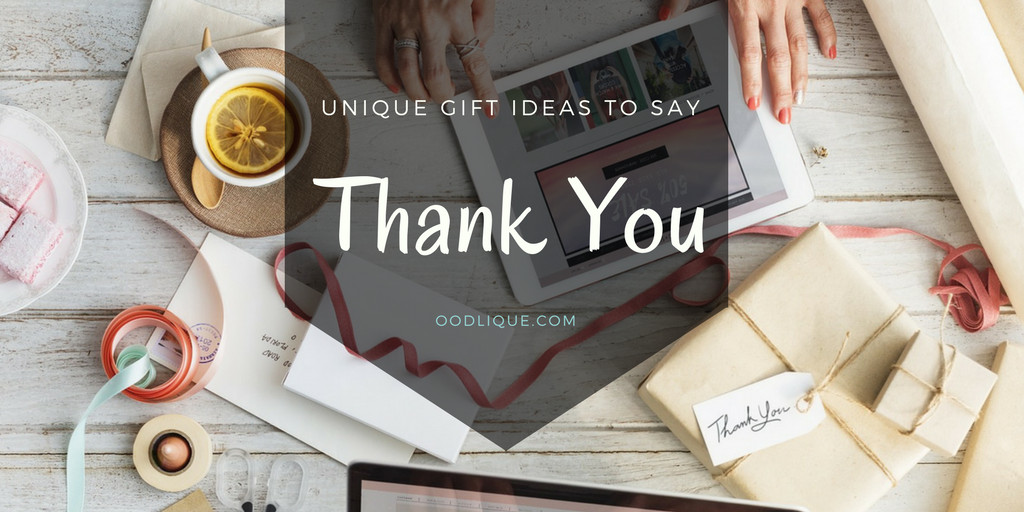 Unique Thank You Gift Ideas  Unique Thank You Gifts