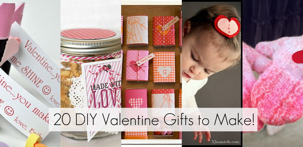Valentine Day Homemade Gift Ideas  20 DIY Valentine Gifts to Make
