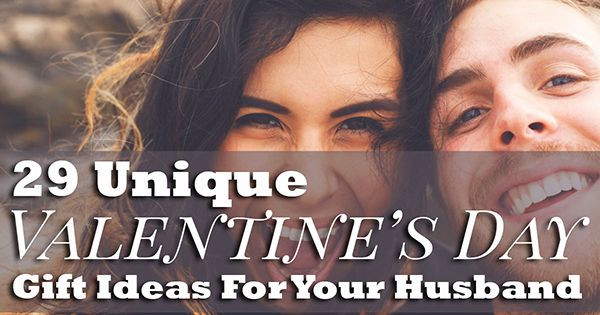 Valentine Gift For Husband Ideas  29 Unique Valentines Day Gift Ideas For Your Husband