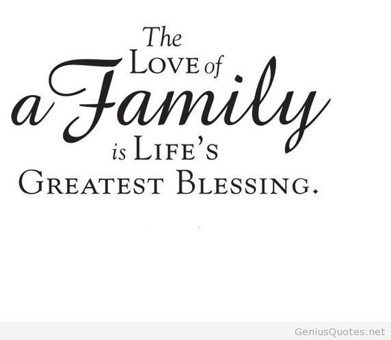 Very Short Family Quotes  The love of a Family is Life s Greatest Blessing
