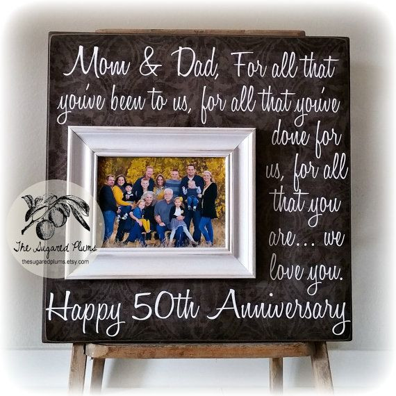 Wedding Anniversary Gift Ideas For Parents  25 best ideas about Golden anniversary ts on Pinterest