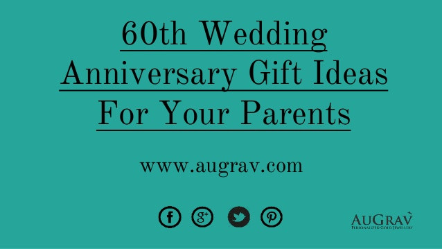 Wedding Anniversary Gift Ideas For Parents  60th wedding anniversary t ideas for your parents