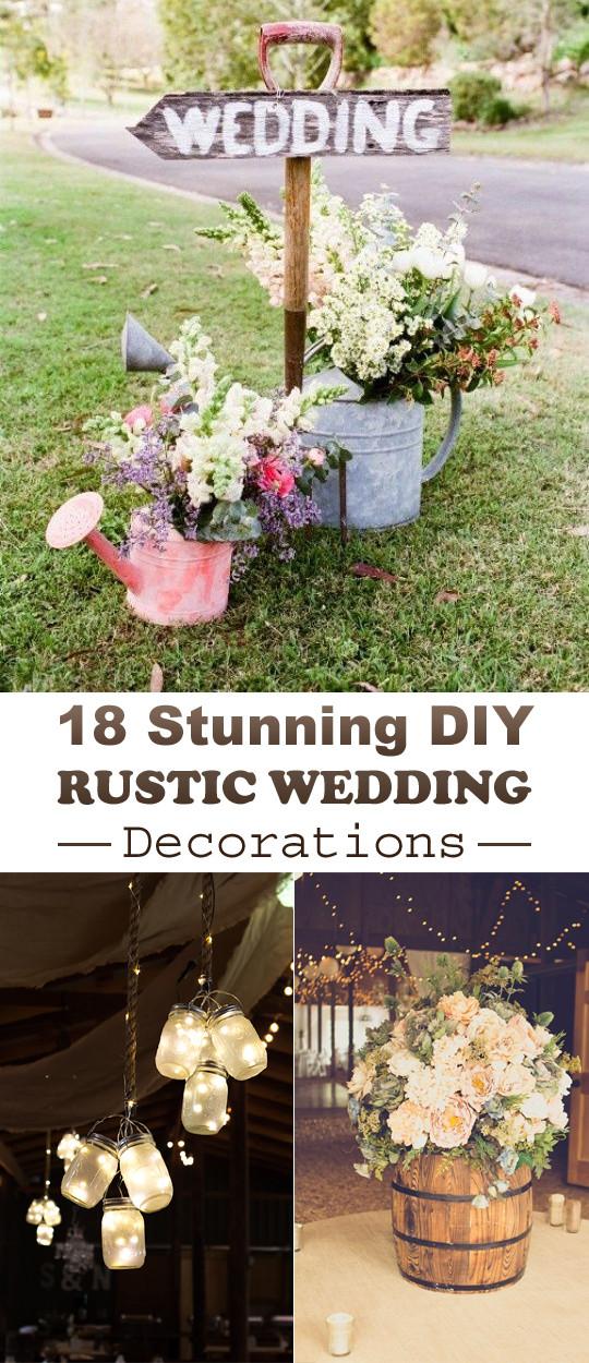 Wedding Decor DIY  18 Stunning DIY Rustic Wedding Decorations