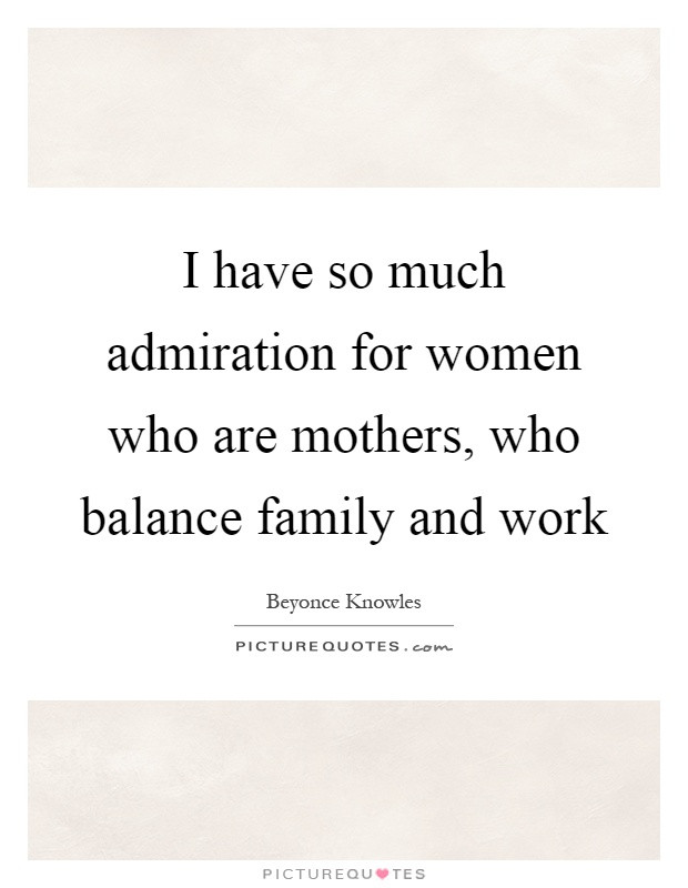 Work Family Quotes  Work Life Balance Quotes & Sayings