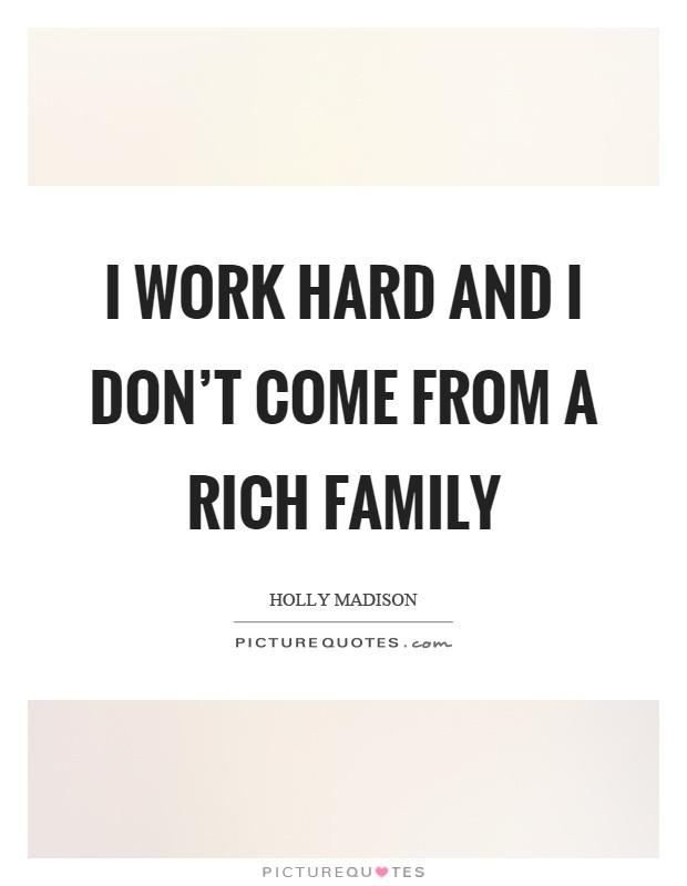 Work Family Quotes  Work Hard Quotes Work Hard Sayings