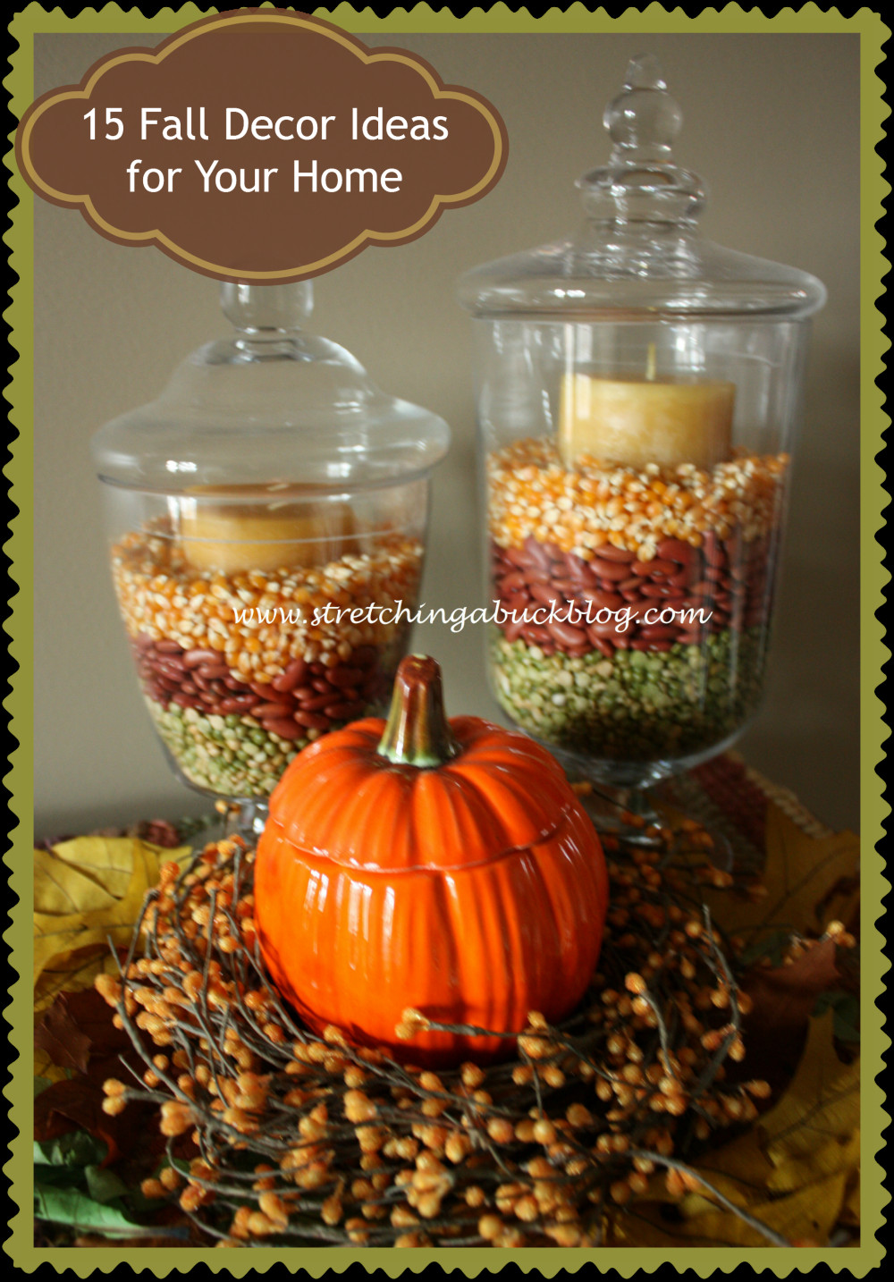 At Home Fall Decor  15 Fall Decor Ideas for Your Home Stretching a Buck