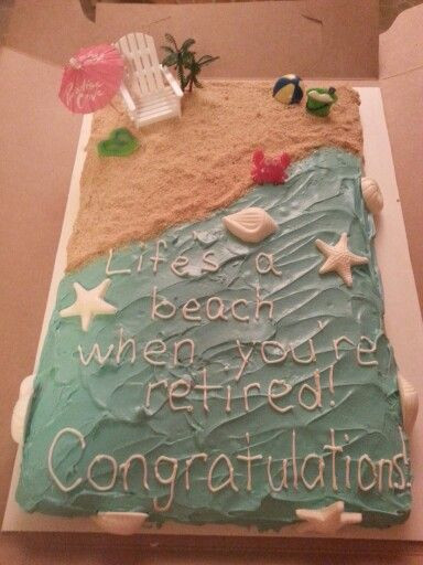 Beach Themed Retirement Party Ideas  Beach themed retirement cake Em s party