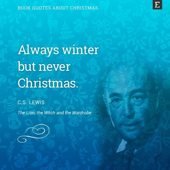 C.S Lewis Christmas Quotes  Best 25 Quotes about christmas ideas on Pinterest