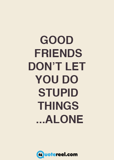 Cheesy Friendship Quotes  Funny Friends Quotes To Send Your BFF