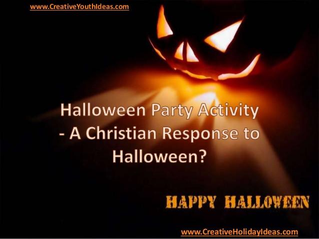 Christian Halloween Party Ideas  Halloween Party Activity A Christian Response to Halloween