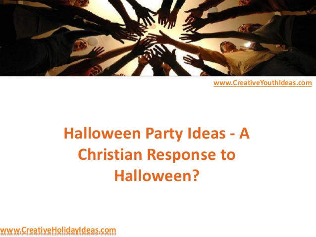 Christian Halloween Party Ideas  Halloween Party Ideas A Christian Response to Halloween