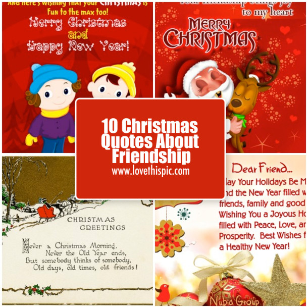 Christmas Friend Quotes  10 Christmas Quotes About Friendship