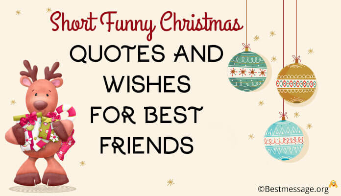 Christmas Friend Quotes  Funny Wedding Messages for Friends Marriage Wishes