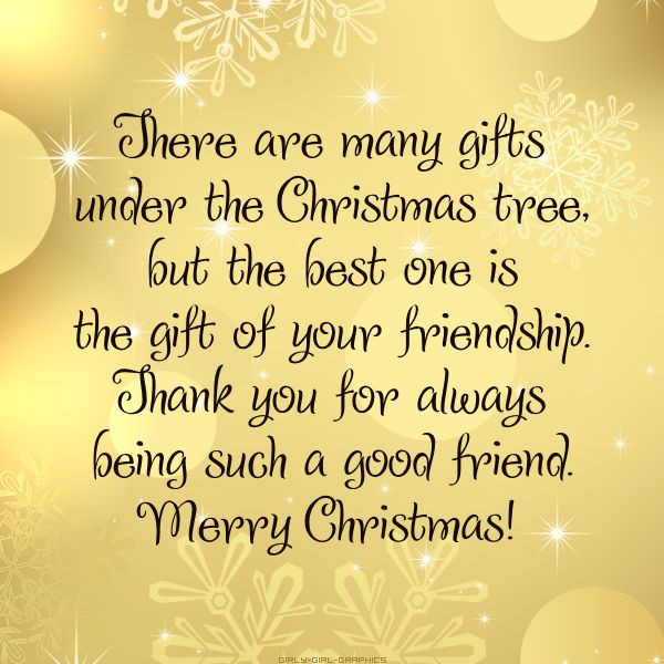 Christmas Friend Quotes  There are many ts under the Christmas tree but the