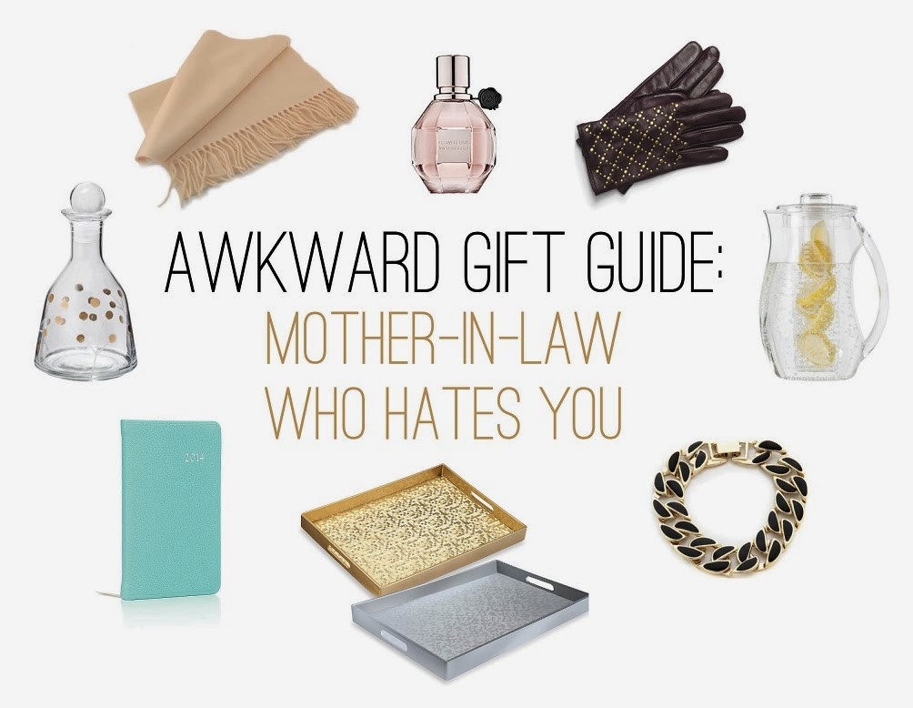 Christmas Gift Ideas For Inlaws  The Awkward Gift Guide The Mother In Law Who Hates You