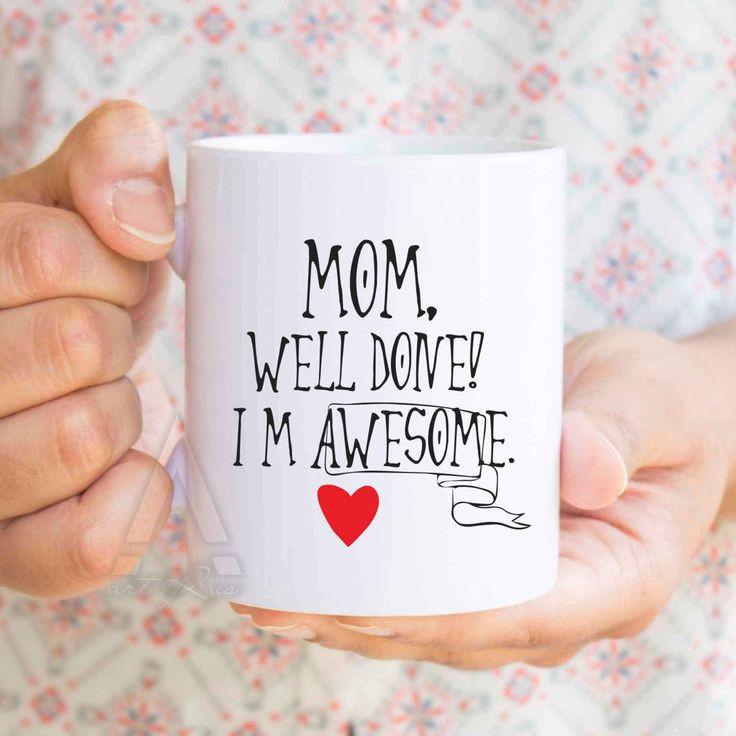 """Christmas Gift Ideas For Moms From Daughters  birthday ts for mom funny coffee mug """"Mom well done"""