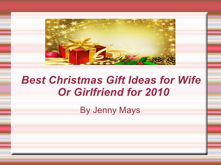 Christmas Gift Ideas For Wife  Christmas Gifts Ideas for Wife or Girlfriend for 2010