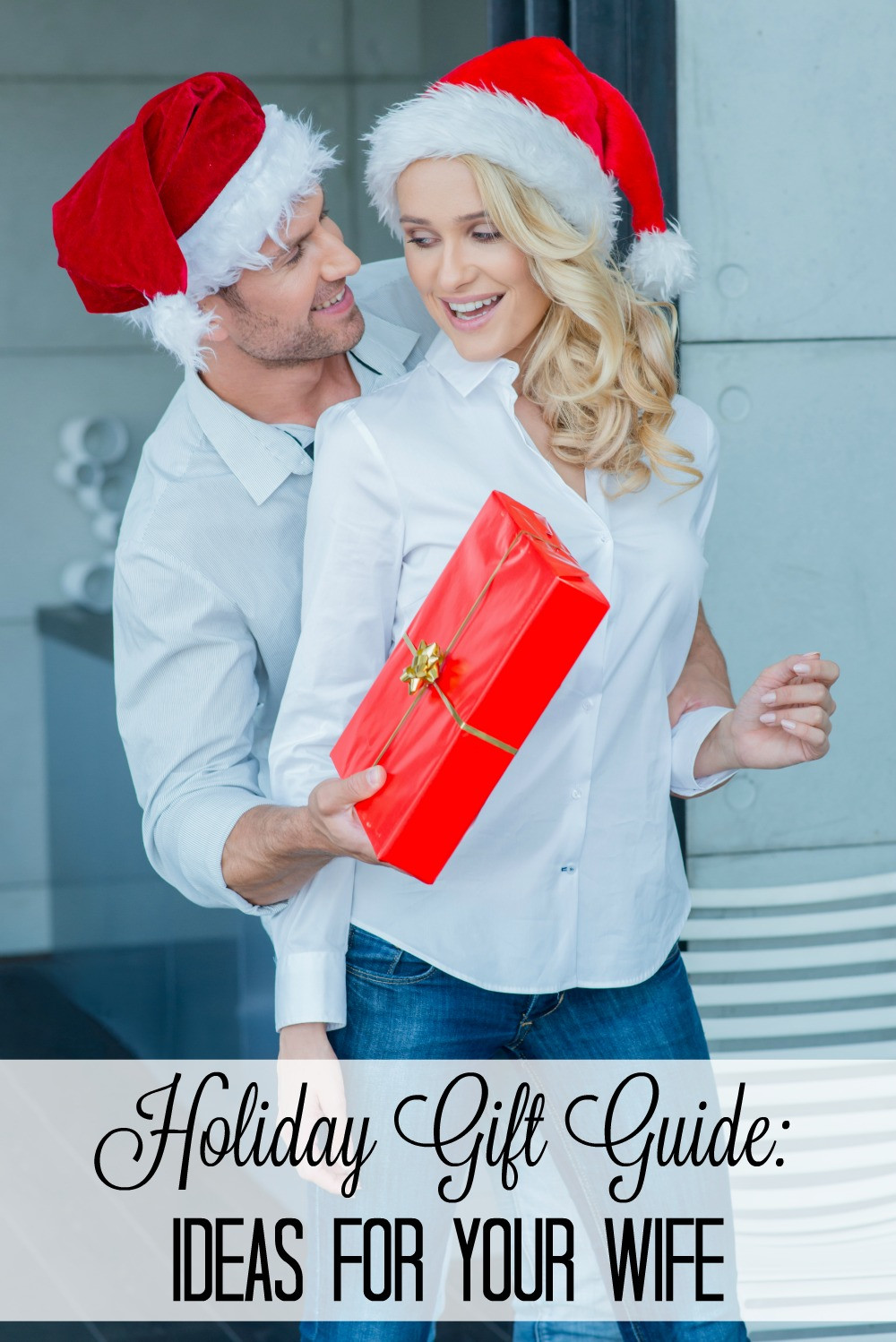 Christmas Gift Ideas For Wife  Holiday Gift Guide Ideas for the Wife