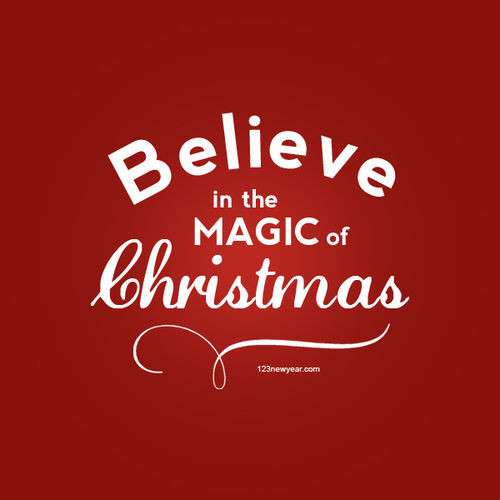 Christmas Magic Quote  Believe In The Magic Christmas s and