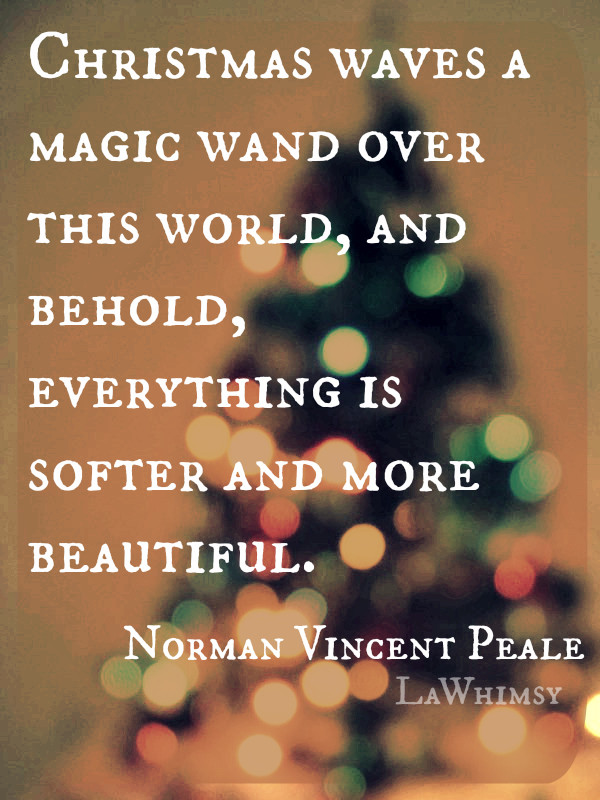 Christmas Magic Quote  Monday Mantra 38 – Lawhimsy