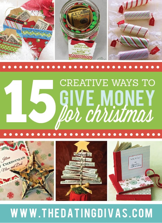 Christmas Money Gift Ideas  65 Ways to Give Money as a Gift From The Dating Divas