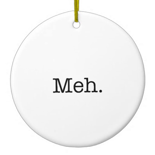 Christmas Ornament Quotes  Meh Slang Quote Cool Quotes Template Double Sided