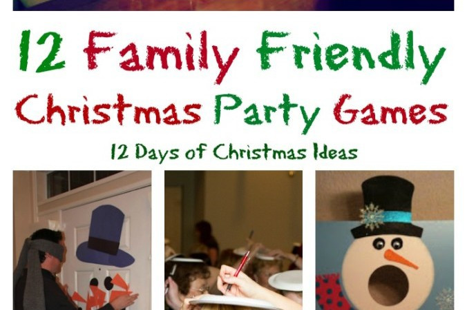 Christmas Party Ideas For Families  12 Days of Christmas 12 Family Friendly Party Games – My