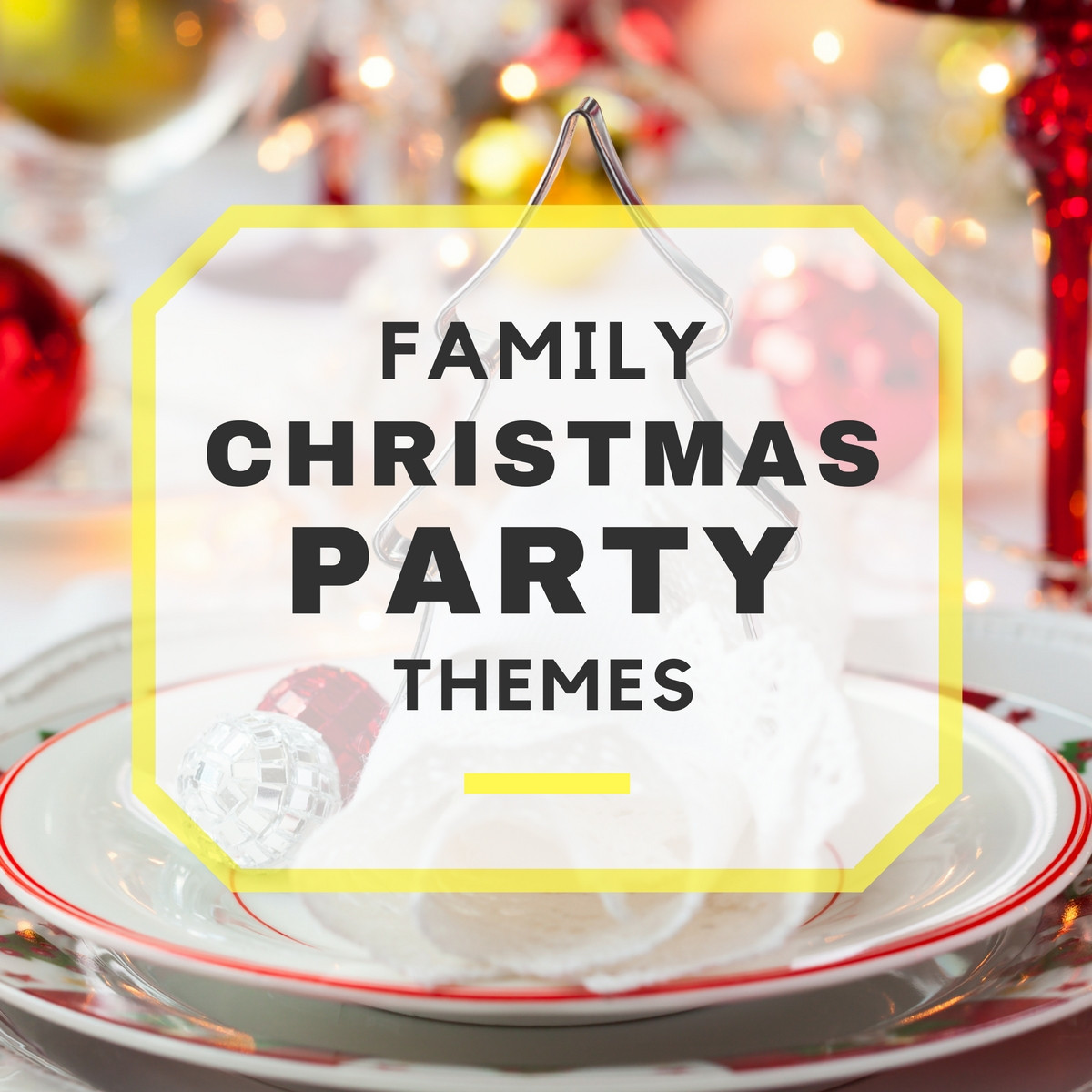 Christmas Party Ideas For Families  Family Christmas Party Themes