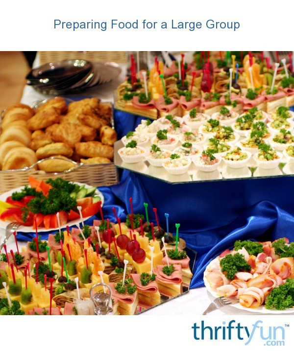 Christmas Party Menu Ideas For Large Groups  Preparing Food for a Group