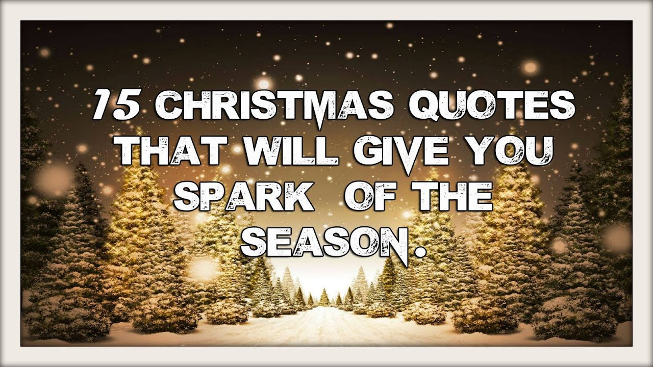 Christmas Pic Quotes  15 Most Beautiful Christmas Quotes