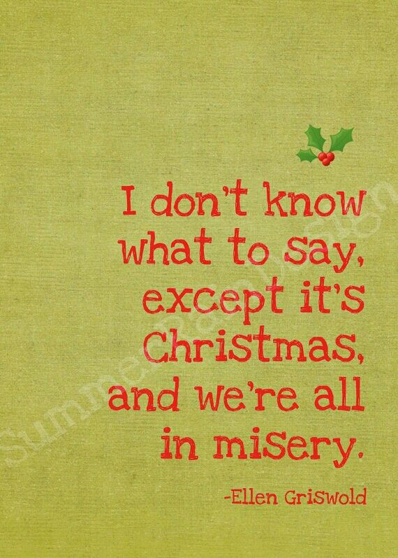 Christmas Vacation Quotes  Best 25 Christmas vacation quotes ideas on Pinterest