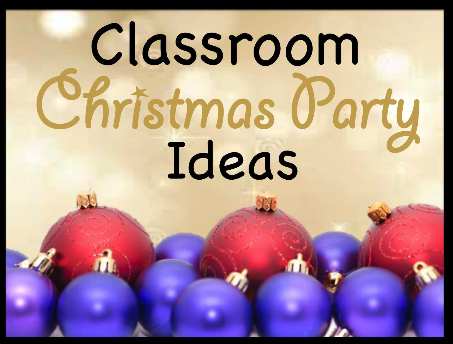 Classroom Christmas Party Ideas  Your Teacher s Aide Classroom Christmas Party Ideas Games
