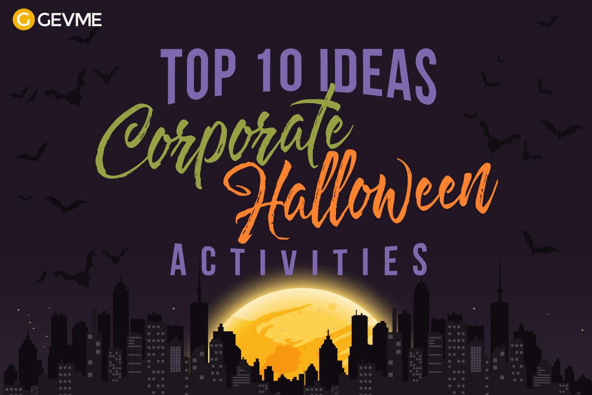 Corporate Halloween Party Ideas  Top 10 Ideas for Corporate Halloween Activities