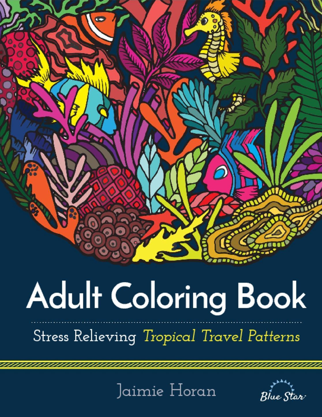 Discount Adult Coloring Books  Adult Coloring Book Stress Relieving Tropical Travel