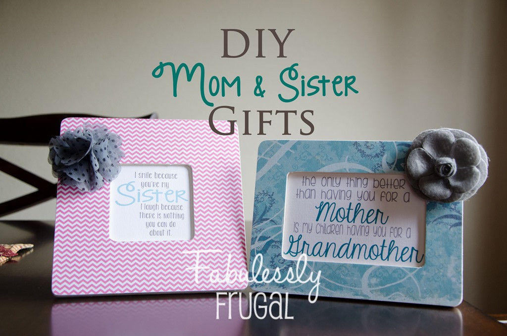 DIY Christmas Gifts For Mom  DIY Gifts for Moms and Sisters Fabulessly Frugal